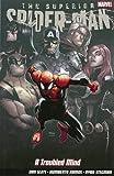 Superior Spider-man: Troubled Mind (Superior Spiderman)