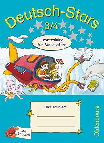 Deutsch-Stars - Allgemeine Ausgabe - 3./4. Schuljahr: Lesetraining für Meeresfans - Übungsheft - Mit Lösungen