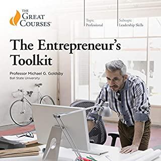The Entrepreneur's Toolkit                   Written by:                                                                                                                                 Michael Goldsby,                                                                                        The Great Courses                               Narrated by:                                                                                                                                 Michael Goldsby                      Length: 12 hrs and 39 mins     16 ratings     Overall 4.6