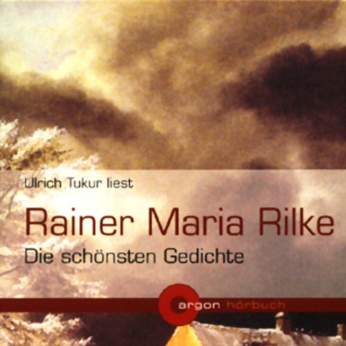 Rainer Maria Rilke - Die schönsten Gedichte audiobook cover art