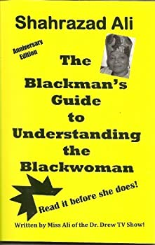 The Blackman s Guide to Understanding the Blackwoman