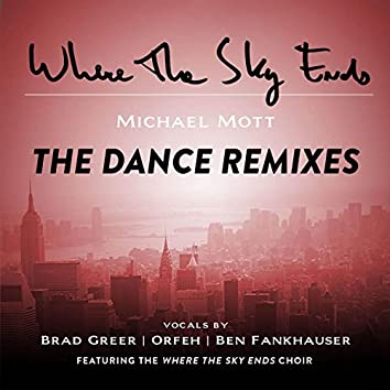 Where the Sky Ends: The Dance Remixes
