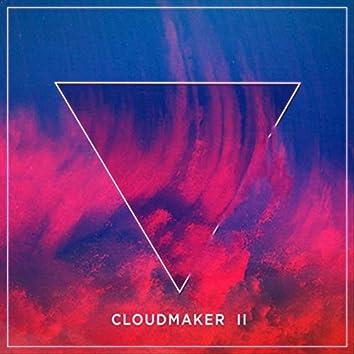 Cloudmaker II - EP