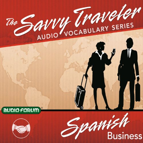 The Savvy Traveler: Spanish Business cover art