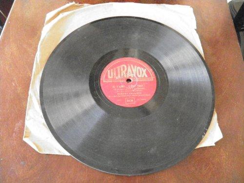 Robert Trognée et les gavroches montmartrois : je t\'aime c\'est tout ! (saint Granier - Gardoni) un amour comme le nôtre - slow fox (farel - Borel Clerc) - disque ultravox n° UV 3065