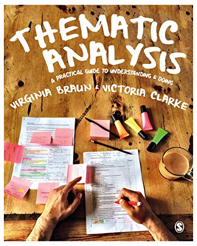 Thematic Analysis: A Practical Guide