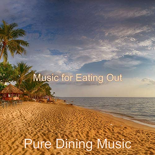 Pure Dining Music
