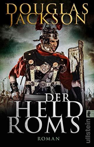 Der Held Roms: Historischer Roman (Gaius Valerius Verrens 1)