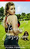 CEO's Dog Trainer Obsession: An Instalove Possessive Age Gap Romance (A Man Who Knows What He Wants Book 210)