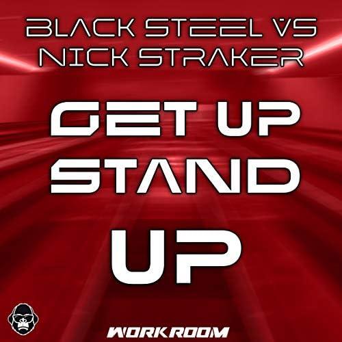 Black Steel Vs Nick Straker