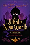 BRASWELL, L: WHOLE NEW WORLD (Twisted Tale)