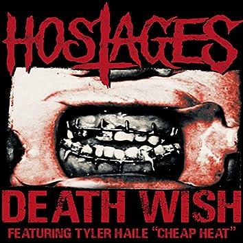 Death Wish (feat. Tyler Haile & Cheap Heat)