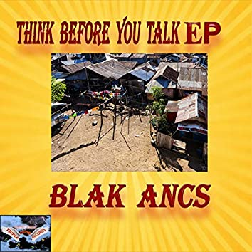 Think Before You Talk - EP