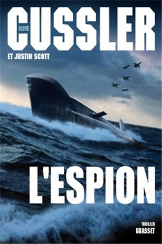 L'espion: Thriller - traduit de l'anglais (Etats-Unis) par François Vidonne (Grand Format)