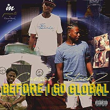 Before I Go Global