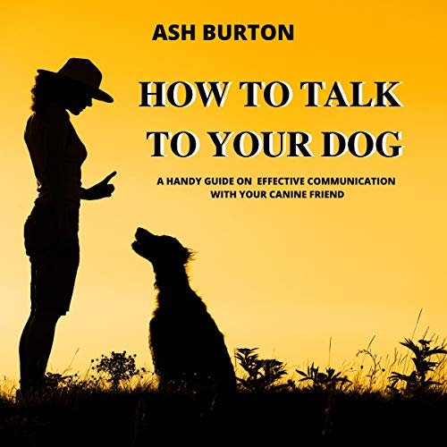 How to Talk to Your Dog  By  cover art