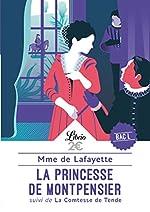La princesse de Montpensier - Suivi de La comtesse de Tende de Madame de Lafayette