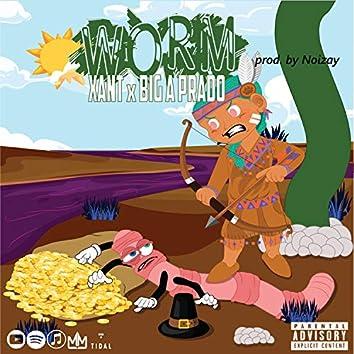 Worm (feat. Big a Prado)