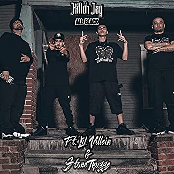 All Black (feat. Lil Villain & Stone Thugga)