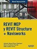 REVIT MEP y REVIT Structure + Navisworks (MANUALES IMPRESCINDIBLES)
