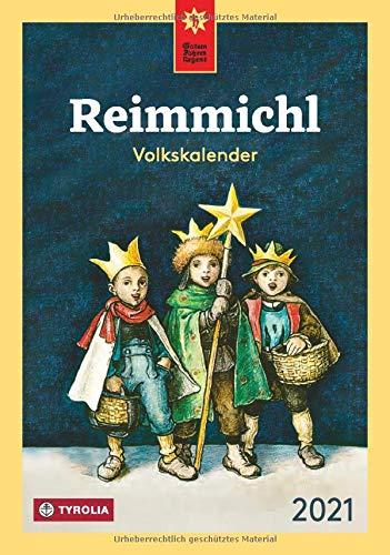 Reimmichl Volkskalender 2021: Redigiert von Birgitt Drewes