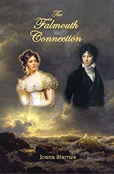 The Falmouth Connection: A Pride and Prejudice Variation by [Joana Starnes]
