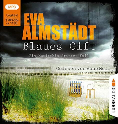 Blaues Gift: Pia Korittkis dritter Fall. Ungekürzt. (Kommissarin Pia Korittki, Band 3)