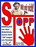 Stopp - Mit mir nicht - Der Enkeltrick und das JA am Telefon (German Edition)
