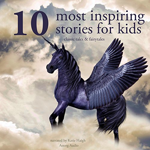 Ten Most Inspiring Stories For Kids cover art