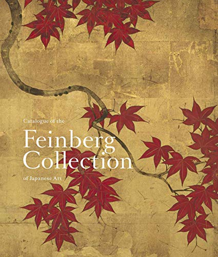 Compare Textbook Prices for Catalogue of the Feinberg Collection of Japanese Art  ISBN 9780300250909 by Saunders, Rachel