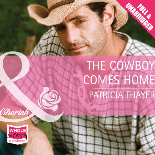 The Cowboy Comes Home audiobook cover art