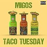 Taco Tuesday [Explicit]