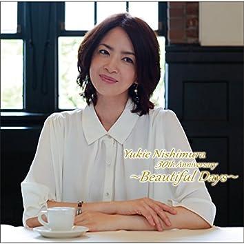 Yukie Nishimura 30th Anniversary ~Beautiful Days~