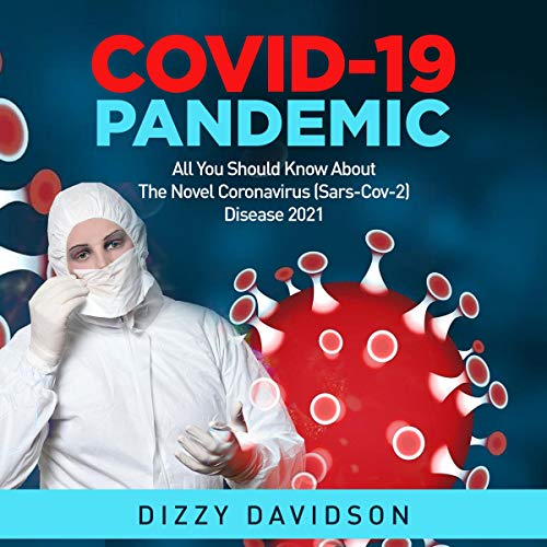 Covid-19 Pandemic Audiobook By Dizzy Davidson cover art