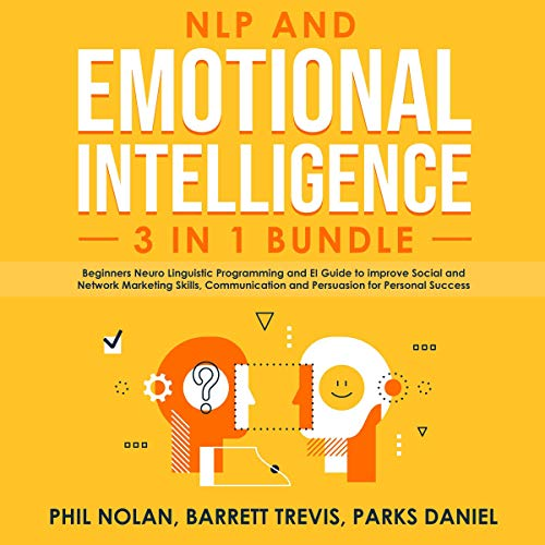 NLP and Emotional Intelligence 3-in-1 Bundle audiobook cover art