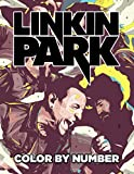 Linkin Park Color By Number: Alternate Rock Idols and Grammy Awards Talents Mike Shinoda and Chester Bennington Inspired Artist Inspired Color Number Book For Fans Adults Stress Relief Gift
