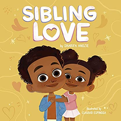 Sibling Love : Sibling Book For Toddlers, A Sibling Picture Book