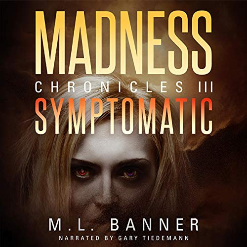 Symptomatic Audiobook By M.L. Banner cover art