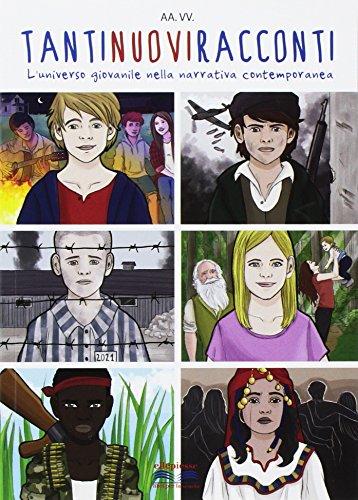 Tantinuoviracconti. L'universo giovanile nella narrativa contemporanea. Per la Scuola media. Con espansione online