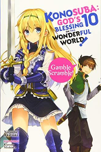 Konosuba: God's Blessing on This Wonderful World!, Vol. 10 (Light Novel): Gamble Scramble!