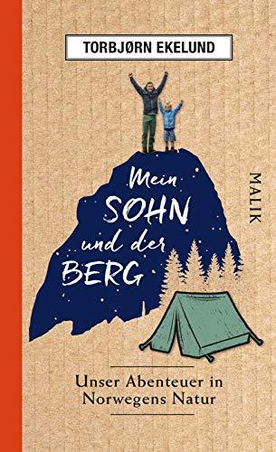 Mein Sohn und der Berg: Unser Abenteuer in Norwegens Natur