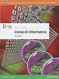 Corso di informatica. Per il triennio delle Scuole superiori. Con e-book. Con espansione online: 1