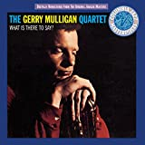 "album cover: Gerry Mulligan ""What Is There to Say"""