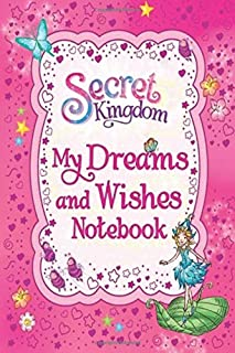 My Secret Kingdom My Dreams And Wishes Notebook: Lined Notebook 6 x 9 110 Pages Personal Journal Gift Small Enough To Take...