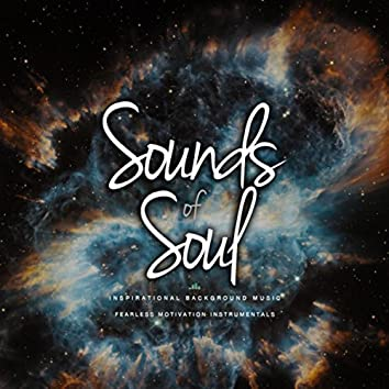 Sounds of Soul (Inspirational Background Music)