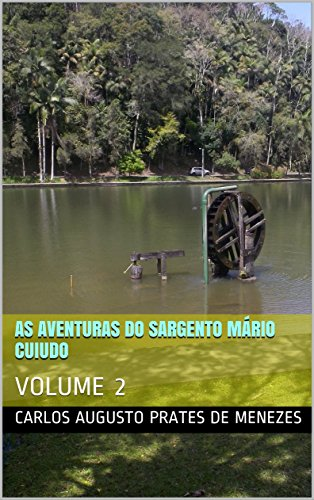 AS AVENTURAS DO SARGENTO MÁRIO CUIUDO (VOL 2): VOLUME 2