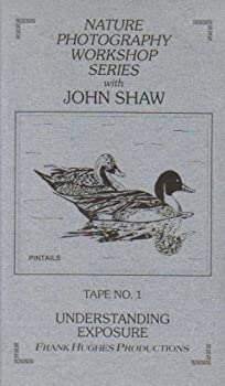 Nature Photography Workshop Series with John Shaw Tape No 1  Understanding Exposure