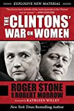 The Clintons' War on Women (English Edition)