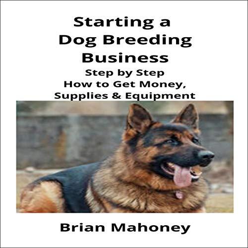 Starting a Dog Breeding Business cover art