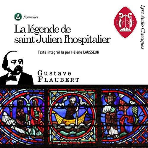 Couverture de La légende de Saint Julien l'hospitalier